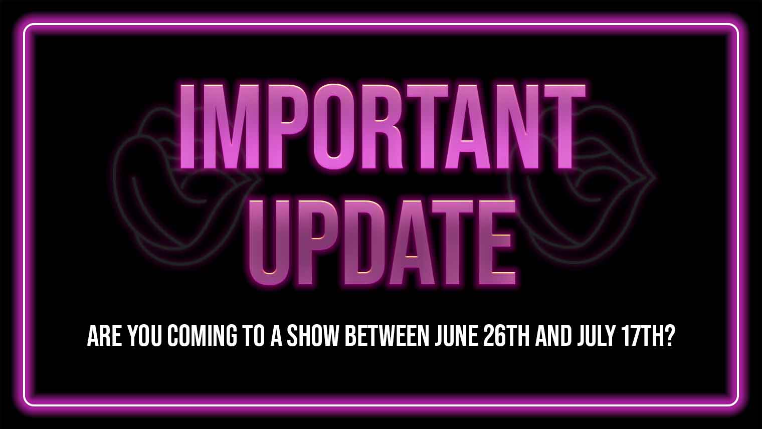 Male Strippers | Please read if you are coming to a show in the next two weeks!